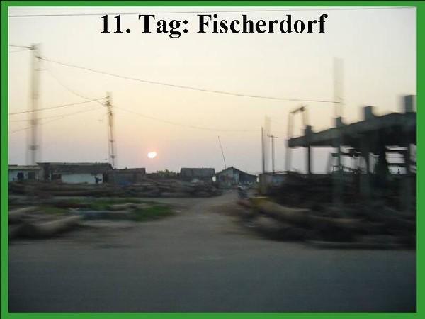 11. Tag: Fischerdorf