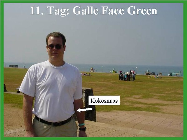 11. Tag: Galle Face Green