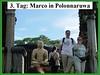 3. Tag: Marco in Polonnaruwa