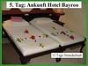 5. Tag: Ankunft Hotel Bayroo