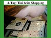 4. Tag: Tini beim Shopping
