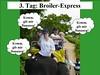 3. Tag: Broiler-Express