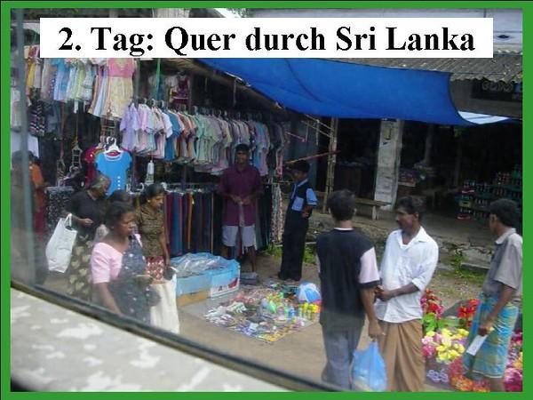 2. Tag: Quer durch Sri Lanka
