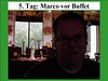 5. Tag: Marco vor Buffet