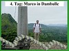 4. Tag: Marco in Dambulle