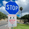 Pedestrian stop sign, Diamond Head, Honolulu, HI.