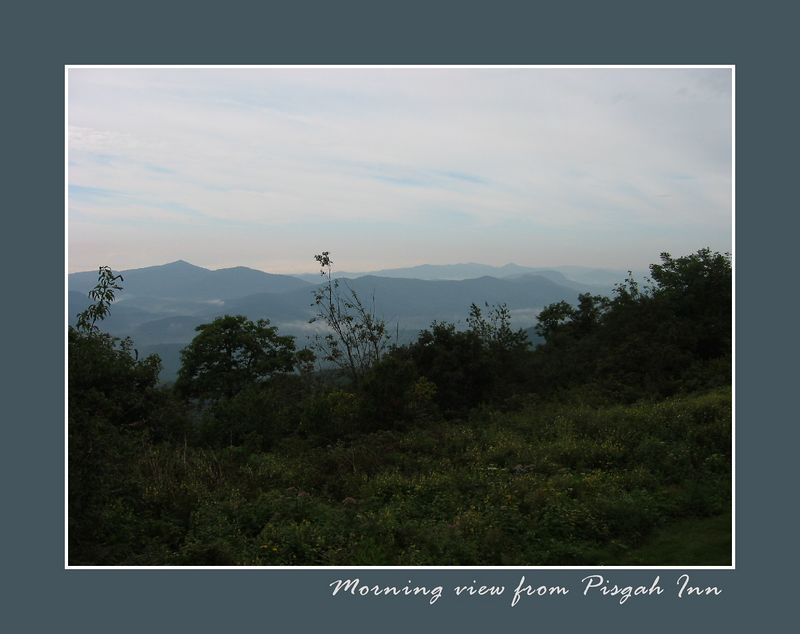 Morning view from Pisgah Inn [borders, text]