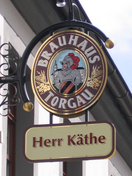 Katie von Bora Luther earned a reputation as a decisive and driven woman, so she was sometimes called Herr Kathe -- Mr. Katie. This brew house in Torgau is named for her.