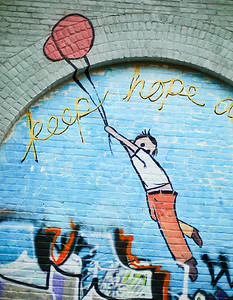 """Keep Hope Alive.""  SF Street Art."