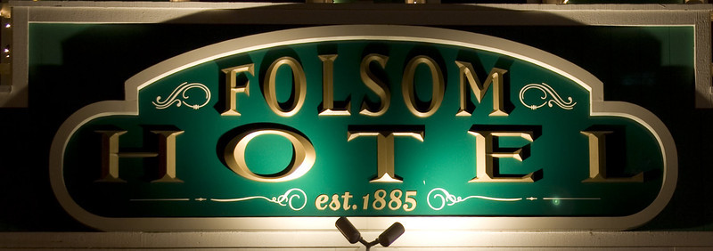 Folsom Hotel, Folsom, CA.  Image Copyright 2011 by DJB.  All Rights Reserved.