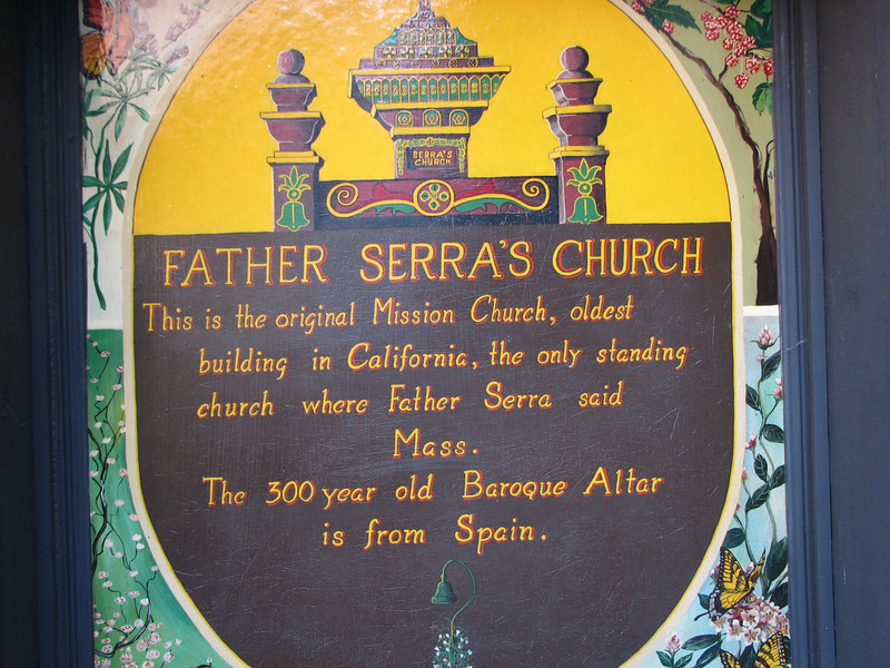 Father Serra's Church - Mission San Juan Capistrano 2-12-07