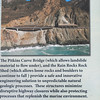 2019-06-21_436_Big Sur_Pitkins Curve Bridge Sign.JPG<br /> <br /> I fear that one day it will be impossible to travel from LA to SF on Hwy 1 due to the constant landslides.