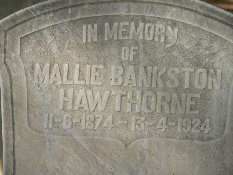 Mallie Bankston Hawthorne (1874-1924)