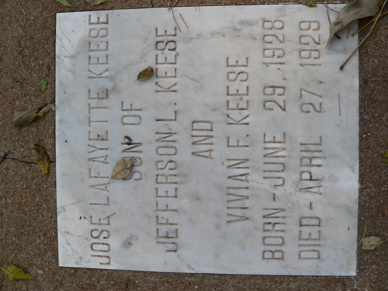 Jose Keese - who survived less than a year. June 1928 to April 1927.
