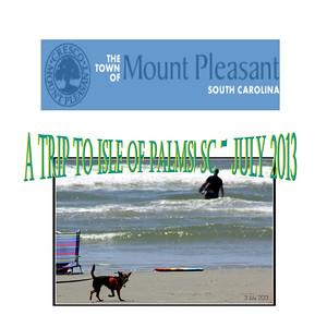 """A Trip To Charleston (IOP) * 3 July * 8 July 2013"""