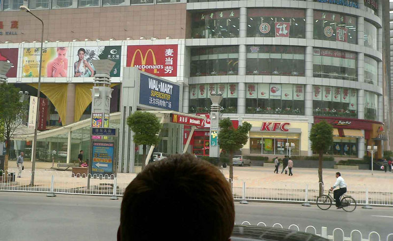 Wal-Mart, McDonalds, KFC, Pizza Hut....are we still in Wuhan China???