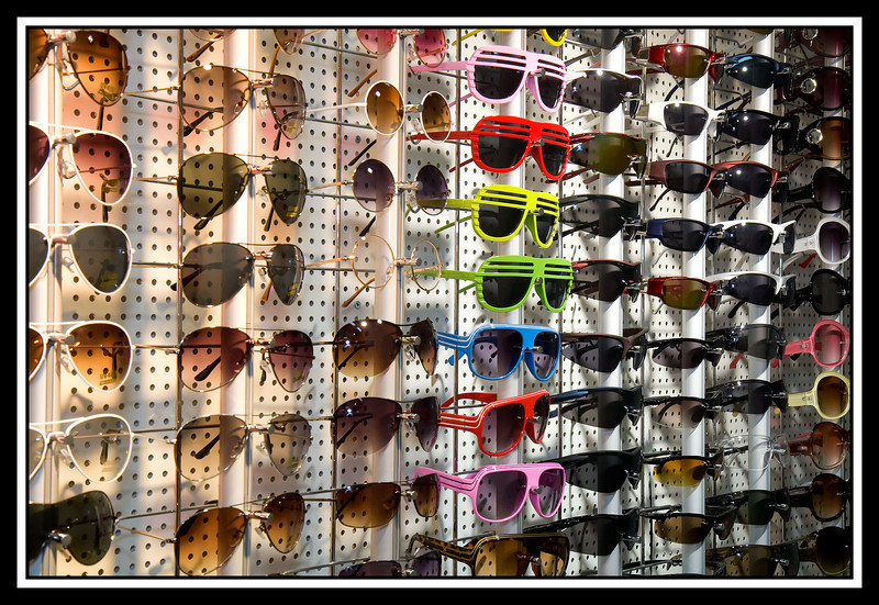 There were walls of sunglasses...