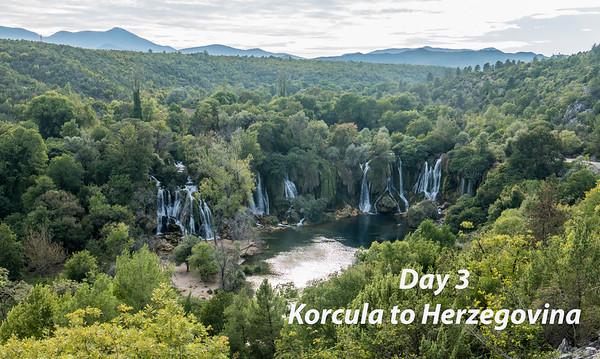 Day 3 Korcula to Herzegovina