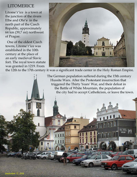 I have some childhood memories of this place. I used to sell mushrooms I collected in near forest on this very plaza when I came here to spend part of summer vacation with my uncle.<br /> Litomerice, September 17, 2009