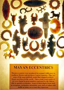 Mayan eccentrics - exotic flint knapped artifacts. Museum of Native American History, Bentonville, Arkansas.