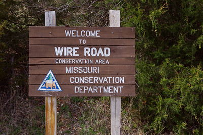 Sign at the parking area - Wire Road Conservation Area near Crane, Missouri. There is another sign on  Hwy 413 just North of Crane at the turn off.