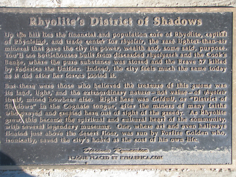 This plaque disscribes some of Rhyolite history.