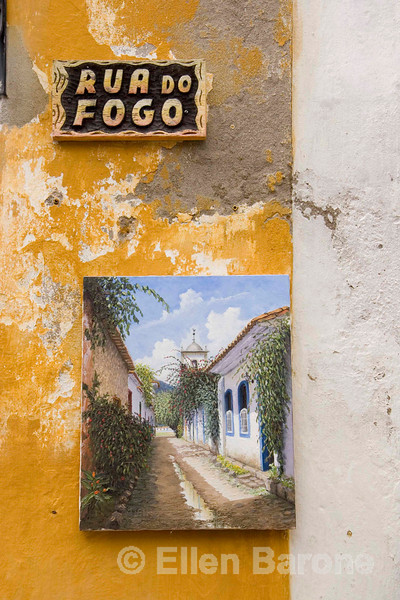 Art is everywhere in colonial Parati, a UNESCO World Heritage community, Brasil. ©2007 Ellen Barone.