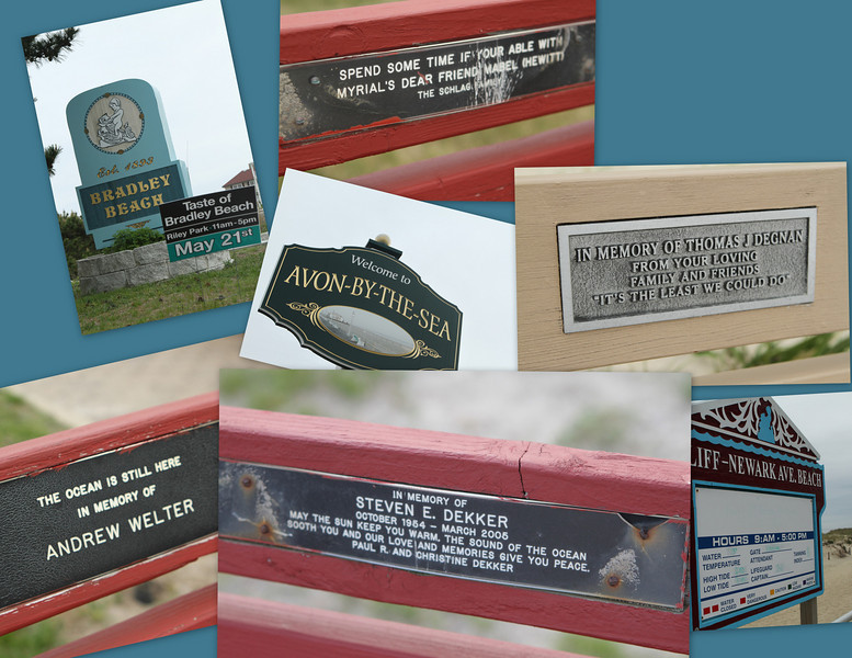 """Signs along the way - every town has boardwalk benches dedicated to those who enjoyed the view and the time by the sea.  """"The Ocean is still here"""""""