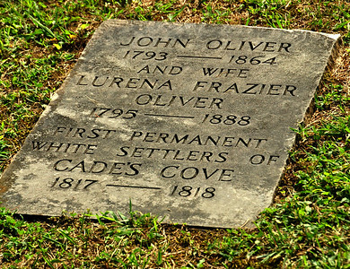 Here are buried the original settlers of Cades Cove, John Oliver and his family.