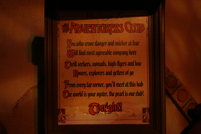 The warning to the Adventurers club shot in natural light.