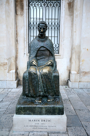 Marin Držić (1508 – 1567)  One of Dubrovnik's most cherished cultural icons is Marin Držić, the sixteenth-century playwright who was (as far as we know) the first person to write major drama in the Croatian language.