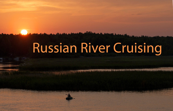 RUSSIAN RIVER CRUISING