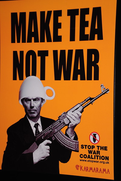 """""""Make Tea, not War"""" poster in Imperial War Museum -- Notice the poster co. is """"Karmarama""""!"""