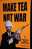 """Make Tea, not War"" poster in Imperial War Museum -- Notice the poster co. is ""Karmarama""!"