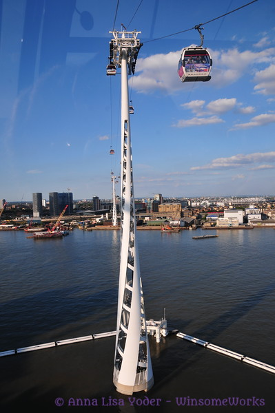 We rode the Thames Cable Cars (aka Emirates Air Line) across the Thames & back one afternoon-- a delightful ride with great views.