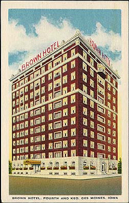 The Brown Hotel<br /> Fourth & Keo