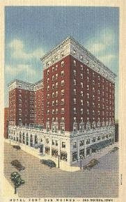 Hotel Fort Des Moines<br /> 10th & Walnut