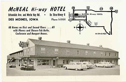 McNeal Hi-Way Hotel <br /> Urbandale Avenue at Merle Hay Road