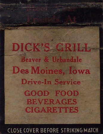 Dick's Grill<br /> Beaver Avenue & Urbandale Avenue<br /> Currently Christopher's