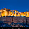Athens - Αθήνα - Athína - Athine - Capital & largest city of Greece - Acropolis of Athens - Citadel of Athens - UNESCO World Heritage Site - The Parthenon - Παρθενών - Main temple in Athenian Acropolis, dedicated to Greek goddess Athena