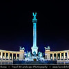Hungary - Magyarország - Budapest - Capital City - Heroes Square at Night - Consists of two semi-circles with Hungarian kings and heroes figures. In the middle Corinthian column with the statue of Archangel Gabriel.
