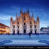 Italy - Lombardy - Milan - Milano - Piazza del Duomo & Milan Cathedral - Duomo di Milano - The fourth largest cathedral in the world & the largest in the Italy with 135 spires - Dusk - Twilight - Blue Hour