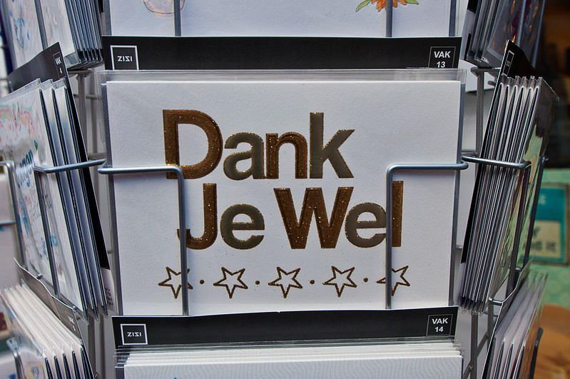 How you say 'Thank you' in Dutch; we learned to say this from our favorite bartender and now we know how to spell it.