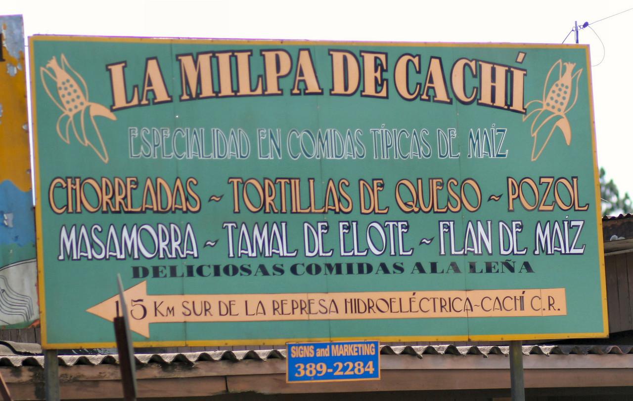 A restaurant in which they serve everything corn...  tamales, tortilas, flan...<br /> <br /> Aviso de restaurant...  sirven muchas cosas de maiz.