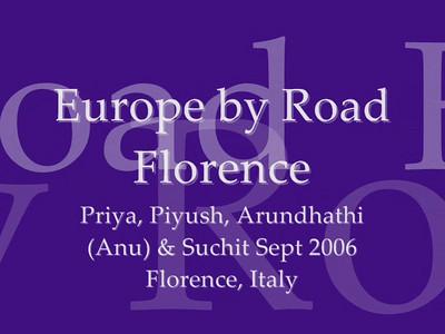 Europe with Priya & Piyush and Anu (Arundhathi) & Suchit in September 2006. Florence, Italy. Video clip.