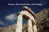 Greece, Turkey and the Greek Isles