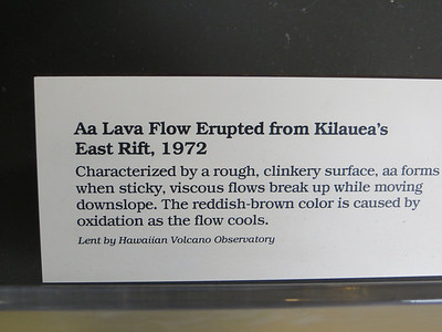 """I had only a few minutes in the Visitors' Center (because we HAD to stop at the all-important Big Island Candies, you know), but I was interested in these exhibits about the different types of lava.  This one is pronounced """"ah-ah."""""""