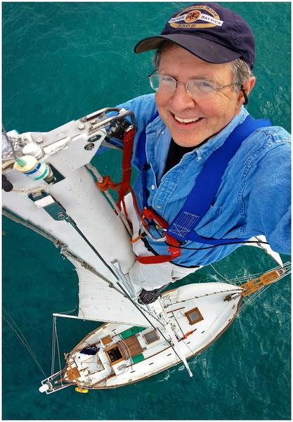 Masthead selfie aboard my sailboat Antares, a Westsail 32.