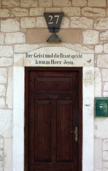 """13-German Colony, doorway to #27. """"The Spirit and the Bride say come, Jesus."""" [Revelation 22:17]"""
