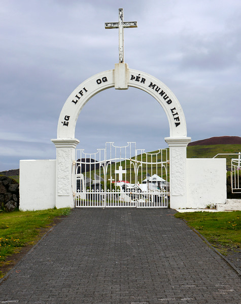 """Iceland (Westman Island), June 2014, Overseas Adventure Travel (OAT) trip.<br /> Westman Island Cemetary entrance. Inscription reads: """"I live and you will live"""".  (I think)"""